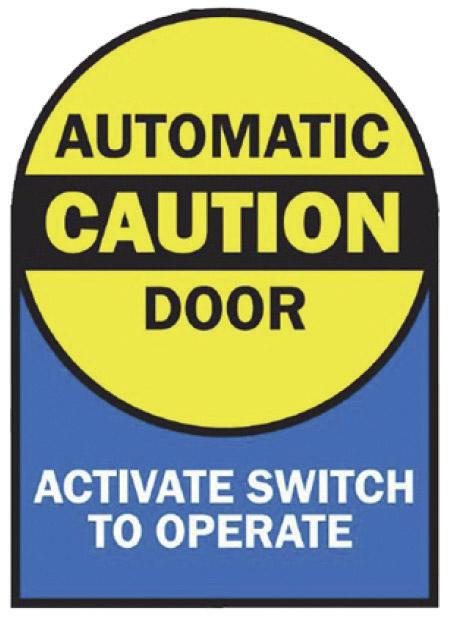 automatic caution door sign